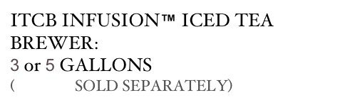ITCB INFUSION™ ICED TEA BREWER: 